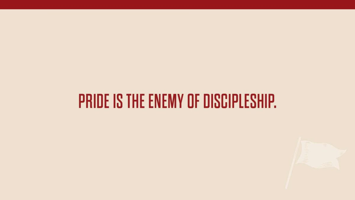 pride is enemy of discipleship